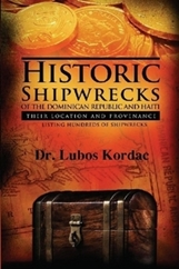 Historic Shipwrecks Of The Dominican Republic And Haiti